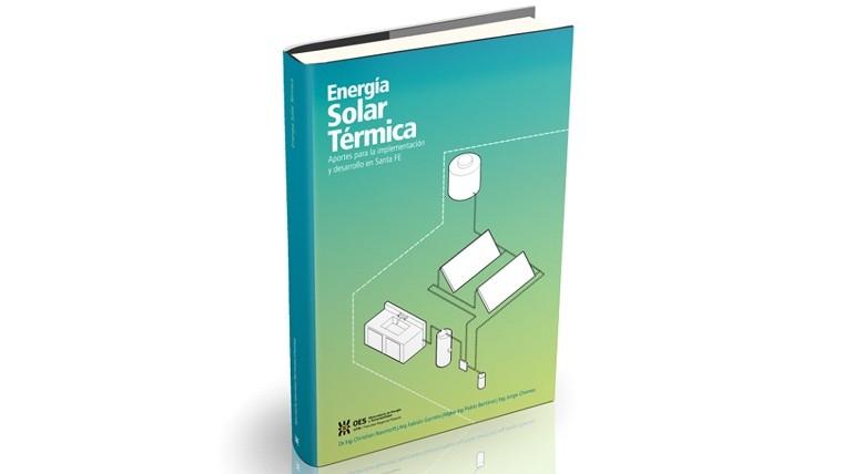 El libro busca difundir los beneficios y alcances de la energía solar térmica en Santa Fe